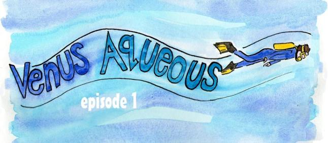 venus aqueous episode 1 title