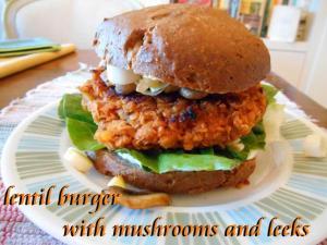 lentil burger with mushrooms and leeks