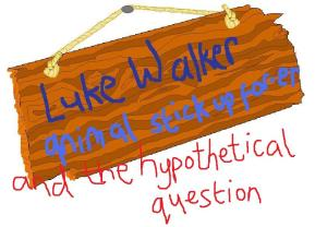 Luke Walker and the hypothetical question