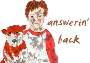 answerin' back