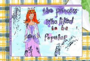 The Princess Who Liked to be Popular
