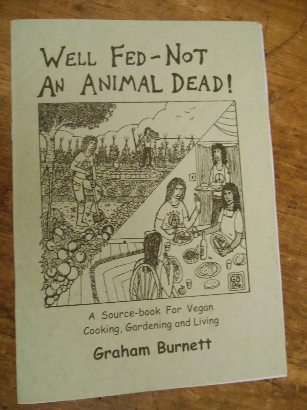 well fed not an animal dead