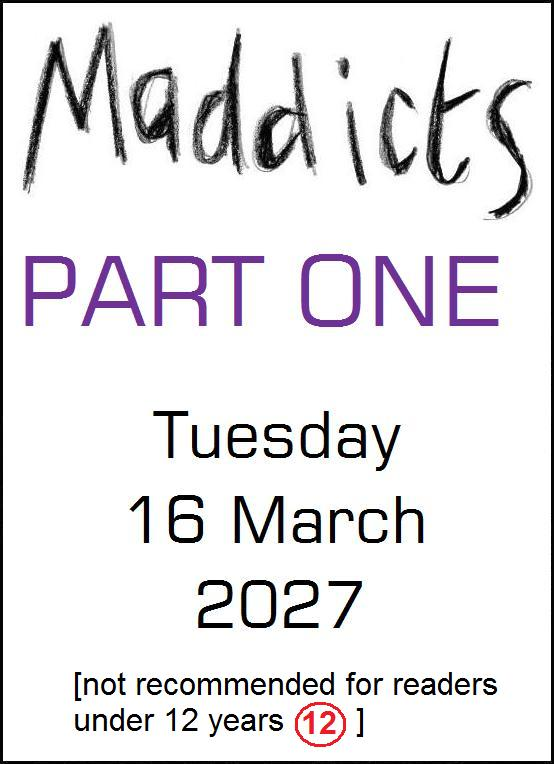 Maddicts Part 1 title