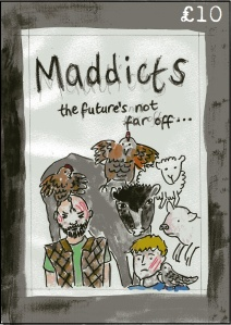Maddicts - a graphic novel