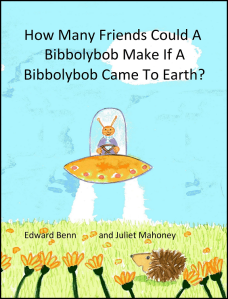 How many friends could a Bibbolybob Make If A Bibbolybob Came To Earth